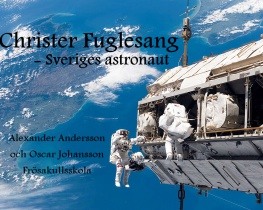 Christer Fuglesang - Sveriges astronaut