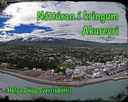 Náttúran í kringum Akureyri