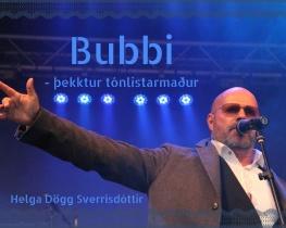 Bubbi- þekktur tónlistarmaður