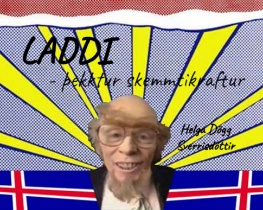 Laddi- þekktur skemmtikraftur