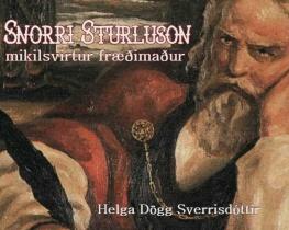 Snorri Sturluson- mikilsvirtur fræðimaður