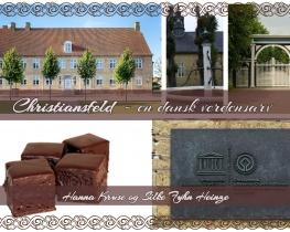 Christiansfeld - en dansk verdensarv