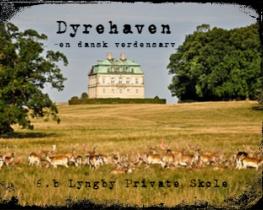 Dyrehaven - en dansk verdensarv