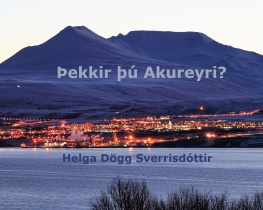 Þekkir þú Akureyri?