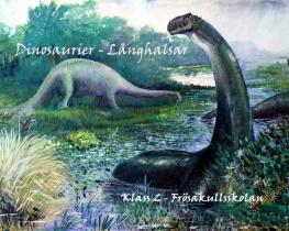 Dinosaurier - Långhalsar
