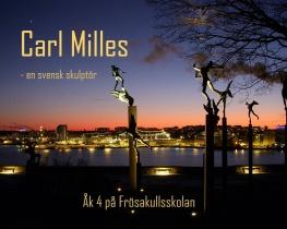 Carl Milles - en svensk skulptör