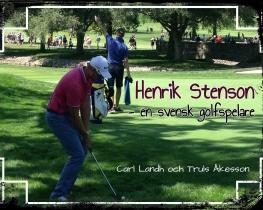 Henrik Stenson - en svensk golfspelare