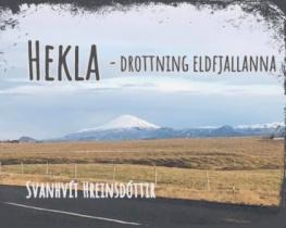 Hekla - drottning eldfjallanna