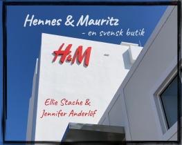 Hennes & Mauritz - en svensk butik
