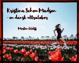 Kristina Schou Madsen - en dansk ultraløber