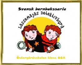 Svensk barnboksserie - LasseMajas detektivbyrå