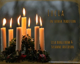 Lucia - en svensk tradition