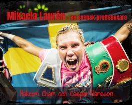 Mikaela Laurén - en svensk proffsboxare