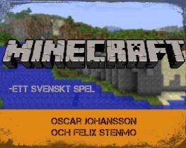 Minecraft - ett svenskt spel
