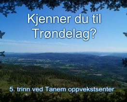 Kjenner du til Trøndelag?