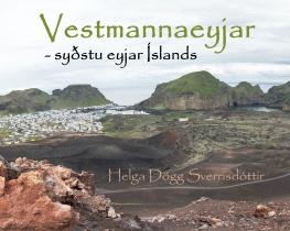 Vestmannaeyjar- syðstu eyjar Íslands